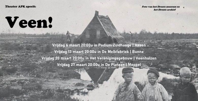 """Voorstelling """"VEEN!"""" door Theater APK, 13 maart in De Melkfabriek. Wegens omstandigheden verplaatst."""